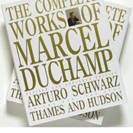 Arturo Schwarz - The Complete Works of Marcel Duchamp マルセル・デュシャン:カタログレゾネ