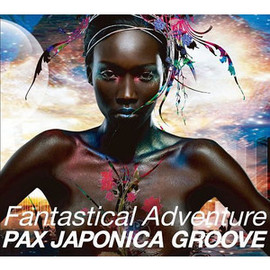 PAX JAPONICA GROOVE - Fantastical Adventure