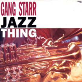 Gang starr - Jazz Thing / CBS