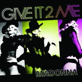 MADONNA - MADONNA(12) GIVE IT 2 ME