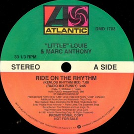 """Little"" Louie  & Marc Anthony - Ride On The Rhythm"