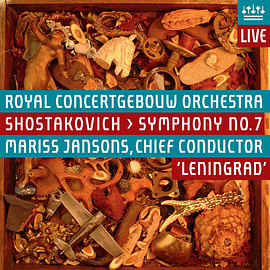 Royal Concertgebouw Orchestra - Shostakovich > Symphony no. 7, Mariss Jansons, Chief conductor, 'Leningrad'