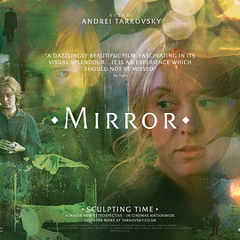 Andrei Tarkovsky - MIRROR【SCULPTING TIME: UK】