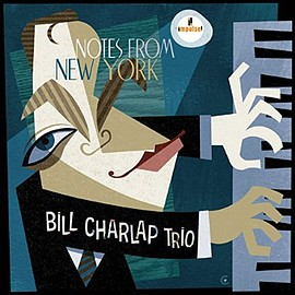 Bill Charlap Trio - Notes from New York