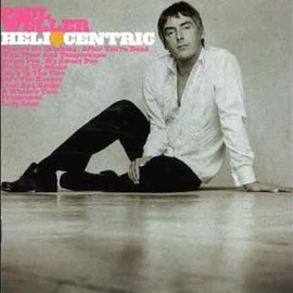 Paul Weller - Heliocentric