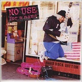 No Use For a Name - Hard Rock Bottom