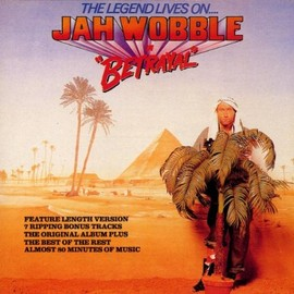 Jah Wobble  - Legend Lives On-Jah Wobble in Betrayal
