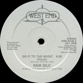 Raw Silk - Do It To The Music