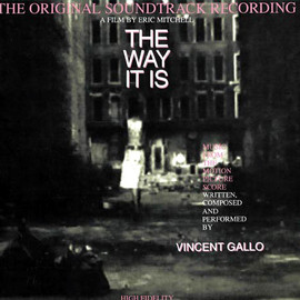 Vincent Gallo - The Way It Is