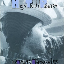 Chris Conti - Mark Gonzales: High Tech Poetry