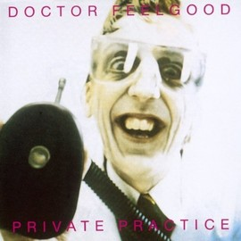Dr. Feelgood - Private Practice
