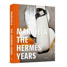 Margiela - Margiela The Hermès Years