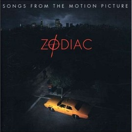 Various Artists - Zodiac: Songs From The Motion Picture