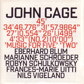 "John Cage - 45' / 34'46.776"" / 31'57.9864"" / 27'10.554"" / 26'1.1499"" / 4'33"" / Music For Five / Two   Poster"