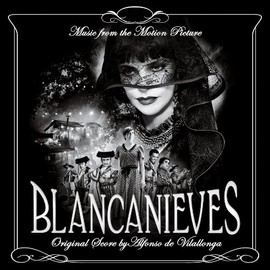 Various Artists - Blancanieves: Music From The Motion Picture