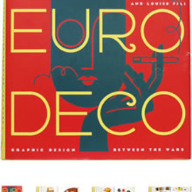 Steven Heller - Euro Deco: Graphic Design Between the Wars