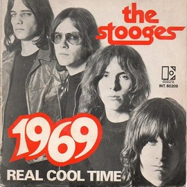 The Stooges - 1969/Real Cool Time - The Stooges (EP)