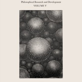 Collapse: Philosophical Research and Development: The Copernican Imperative Volume V