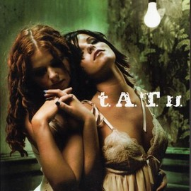 t.A.T.u. - 200 Km/H in the Wrong Lane