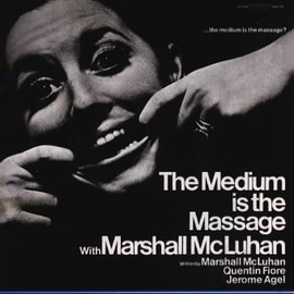 Marshall McLuhan - The Medium is the Massage, 1968