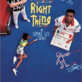 Spike Lee - Do the Right Thing (1989)