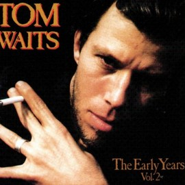 Tom Waits - The Early Years 2