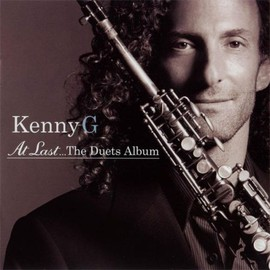 Kenny G - Kenny G - At Last... The Duets Album (2004)