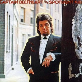 Captain Beefheart - Spotlight Kid