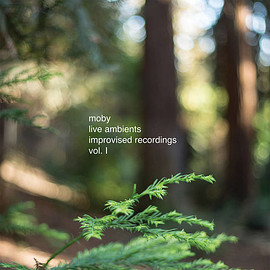 Moby - Live Ambient Improvised Recordings Vol. 1
