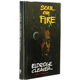 Eldridge Cleaver - Soul on Fire