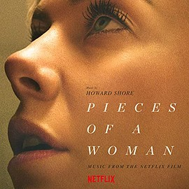 Howard Shore - Pieces Of A Woman: Music From The Netflix Film