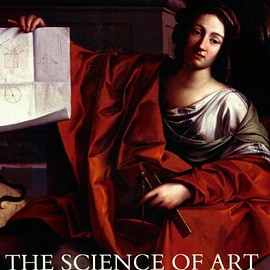Martin Kemp - The Science of Art: Optical Themes in Western Art from Brunelleschi to Seurat