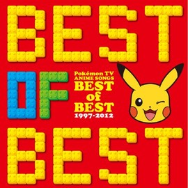 Various Artists - ポケモンTVアニメ主題歌 BEST OF BEST 1997-2012