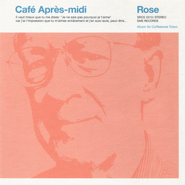 Various Artists - Café Après-midi Rose