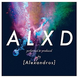[Alexandros] - ALXD(初回限定盤)(DVD付) CD+DVD, Limited Edition