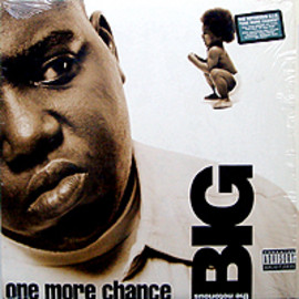 NOTORIOUS B.I.G. - ONE MORE CHANCE / STAY WITH ME