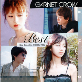 GARNET CROW - Best Selection 2000 to 2005