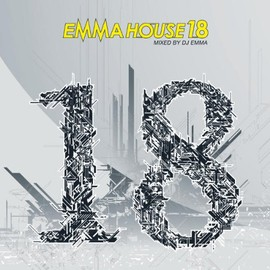 DJ EMMA - EMMA HOUSE 18 MIXED BY DJ EMMA