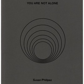 Susan Philipsz - Susan Philipsz: You Are Not Alone