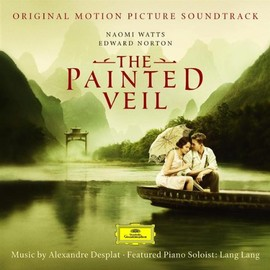 Alexandre Desplat - The Painted Veil:Original Motion Picture Soundtrack
