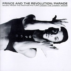Prince - Prince And The Revolution/Parade: Music From The Motion Picture Under The Cherry Moon