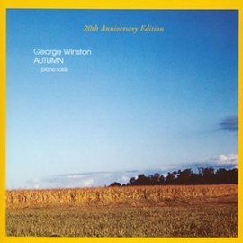 George Winston - Autumn - 20th Anniversary Edition