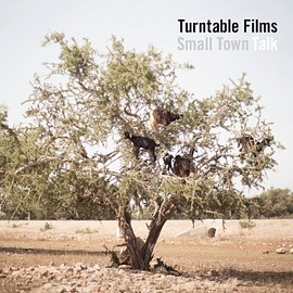 Turntable Films - Small Town Talk