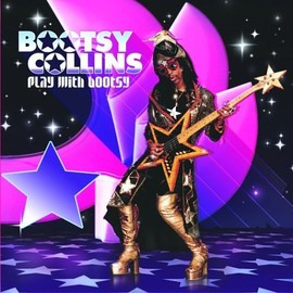 Bootsy Collins - Play With Bootsy