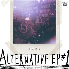 LAMA - Alternative EP #1