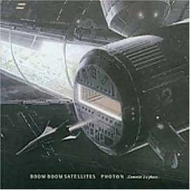 BOOM BOOM SATELLITES - Photon Second Coming