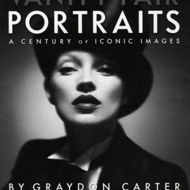 Graydon Carter (author), Christopher Hitchens (essay) - Vanity Fair Portraits - A Century of Iconic Images