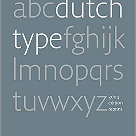 Jan Middendorp - Dutch Type (2004 edition reprint)