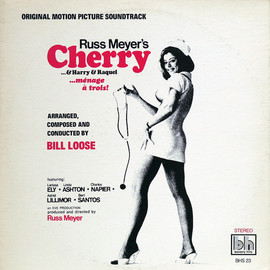 Bill Loose - Russ Meyer's Cherry, Harry & Raquel (Original Motion Picture Soundtrack)
