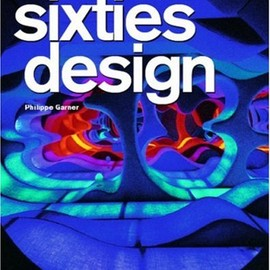 Philippe Garner - Sixties Design (25th Anniversary Special Edtn)